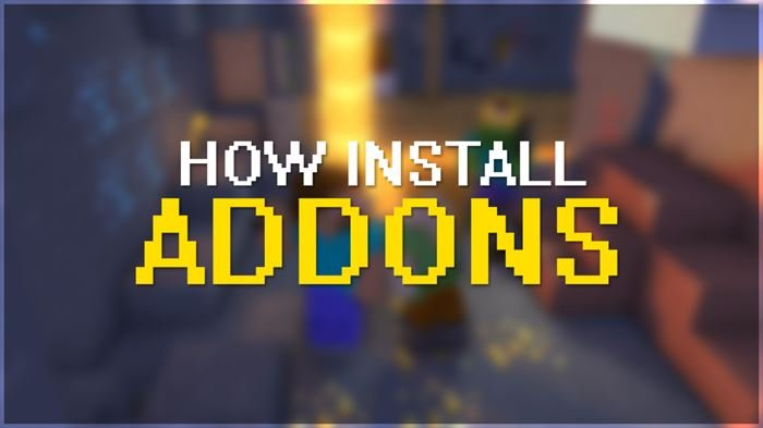 How install addons in Minecraft PE